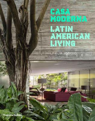 Casa Moderna by Philip Jodidio