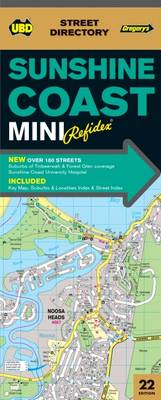 Sunshine Coast Mini Refidex Street Directory 22nd ed by UBD Gregory's