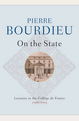 On the State by Pierre Bourdieu