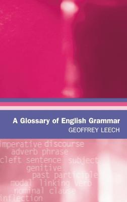 A Glossary of English Grammar by Geoffrey Leech
