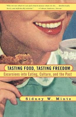 Tasting Food, Tasting Freedom book