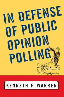 In Defense Of Public Opinion Polling book