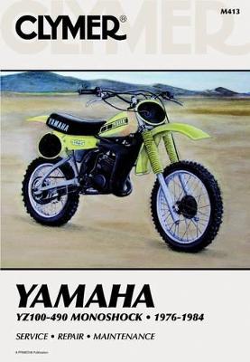 Yamaha YZ100-490 Monoshock, 1976-84 by Alan Ahlstrand