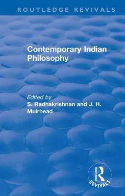 Revival: Contemporary Indian Philosophy (1936) by S. Radhakrishnan