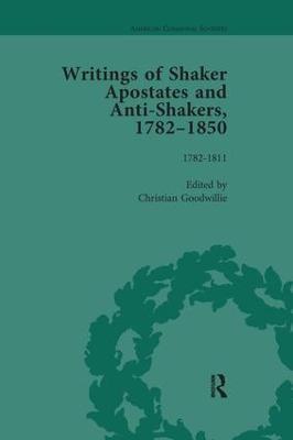 Writings of Shaker Apostates and Anti-Shakers, 1782-1850 book