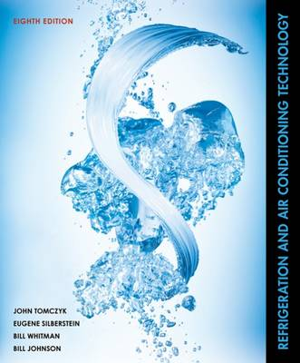 Refrigeration and Air Conditioning Technology by Eugene Silberstein