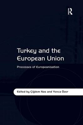 Turkey and the European Union by Yonca OEzer