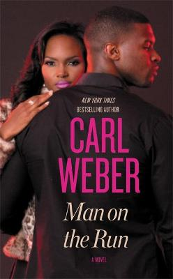 Man on the Run by Carl Weber