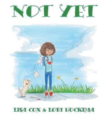 Not Yet by Lisa Cox