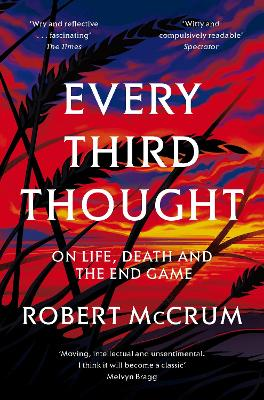 Every Third Thought by Robert McCrum