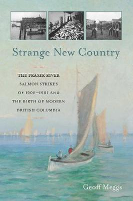 Strange New Country by Geoff Meggs