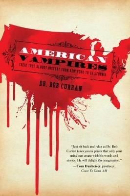 American Vampires by Dr. Bob Curran
