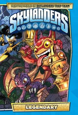 Skylanders: Champions Skylanders Champions Legendary by Ron Marz