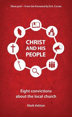 Christ And His People by Mark Ashton