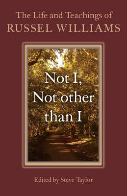 Not I, Not Other Than I by Russel Williams