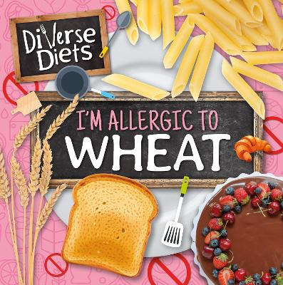 I'm Allergic to Wheat book