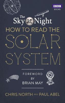 The Sky at Night: How to Read the Solar System: A Guide to the Stars and Planets book
