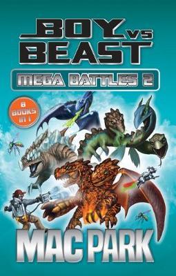 Boy vs Beast: Mega Battles 2 by Mac Park