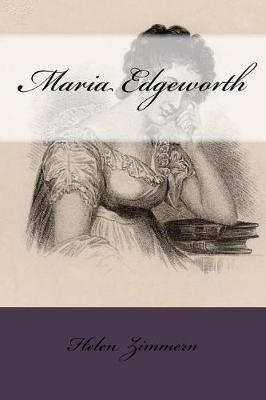 Maria Edgeworth by Helen Zimmern