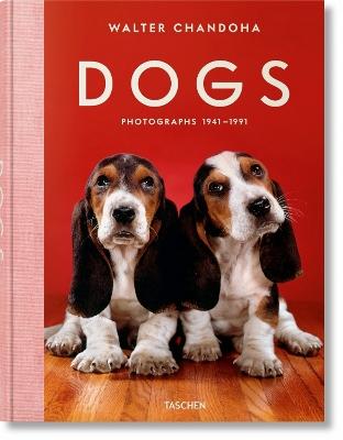 Walter Chandoha. Dogs. Photographs 1941-1991 by Reuel Golden