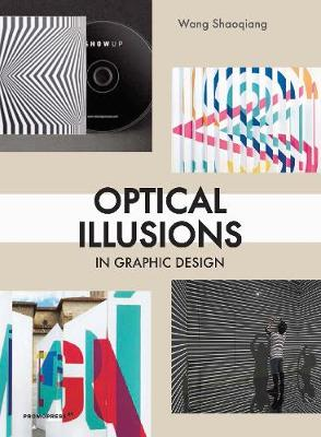 Optical Illusions in Graphic Design by Shaoqiang Wang