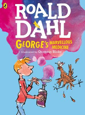 George's Marvellous Medicine (Colour Edn) by Roald Dahl