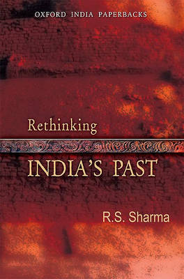 Rethinking India's Past by R. S. Sharma
