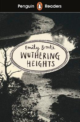 Penguin Readers Level 5: Wuthering Heights (ELT Graded Reader) by Emily Bronte
