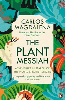 The Plant Messiah by Carlos Magdalena