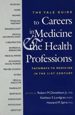 Yale Guide to Careers in Medicine and the Health Professions book