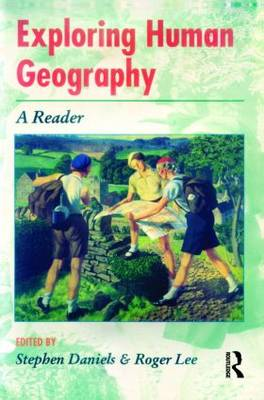 Exploring Human Geography by Stephen Daniels