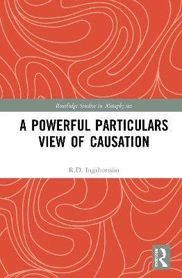 A Powerful Particulars View of Causation book