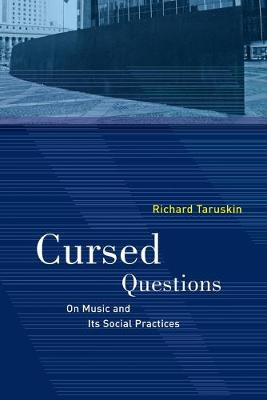 Cursed Questions: On Music and Its Social Practices book
