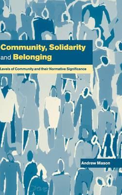 Community, Solidarity and Belonging book