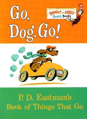 Go, Dog. Go! book