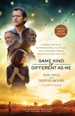 Same Kind of Different As Me Movie Edition by Ron Hall