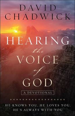 Hearing the Voice of God by David Chadwick