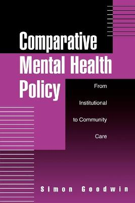 Comparative Mental Health Policy by Simon Goodwin