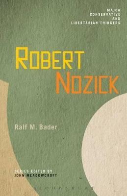 Robert Nozick by Ralf M. Bader