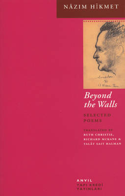 Beyond the Walls by Nazim Hikmet