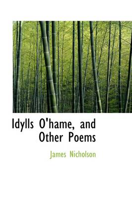Idylls O'Hame, and Other Poems by Former Head of Mathematics James Nicholson