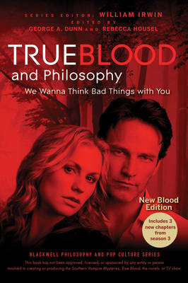True Blood and Philosophy by William Irwin
