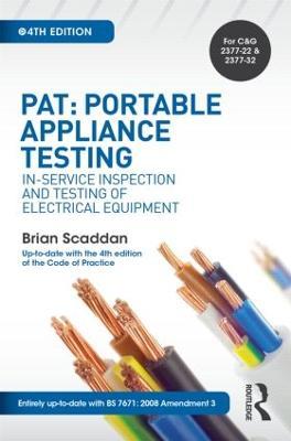 PAT: Portable Appliance Testing by Brian Scaddan