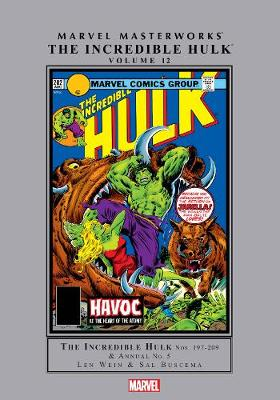 Marvel Masterworks: The Incredible Hulk Vol. 12 by Len Wein