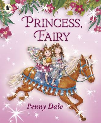 Princess, Fairy by Ms. Penny Dale
