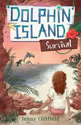 Dolphin Island: Survival by Jenny Oldfield