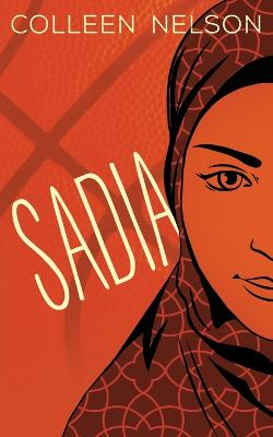 Sadia by Colleen Nelson