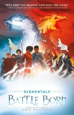 Battle Born (Elementals, #3) by Amie Kaufman