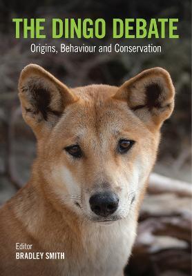 The Dingo Debate by Bradley Smith