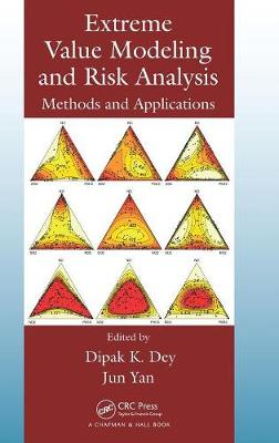 Extreme Value Modeling and Risk Analysis by Dipak K. Dey